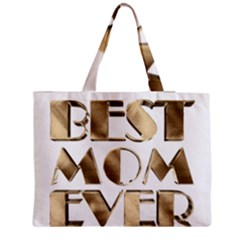 Best Mom Ever Gold Look Elegant Typography Medium Zipper Tote Bag