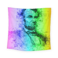 Abraham Lincoln Portrait Rainbow Colors Typography Square Tapestry (Small)