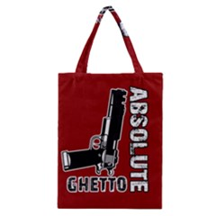 Absolute ghetto Classic Tote Bag