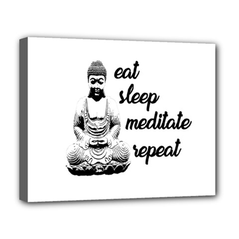 Eat, sleep, meditate, repeat  Deluxe Canvas 20  x 16