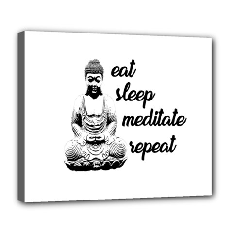 Eat, sleep, meditate, repeat  Deluxe Canvas 24  x 20