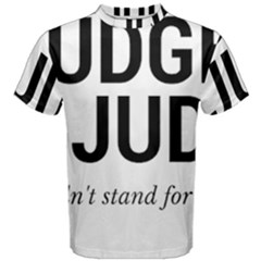 Judge judy wouldn t stand for this! Men s Cotton Tee