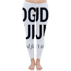 Judge judy wouldn t stand for this! Classic Winter Leggings