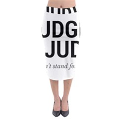 Judge judy wouldn t stand for this! Midi Pencil Skirt