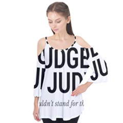 Judge Judy Wouldn t Stand For This! Flutter Tees