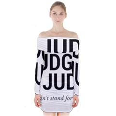 Judge judy wouldn t stand for this! Long Sleeve Off Shoulder Dress