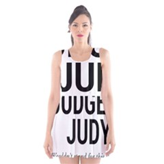 Judge judy wouldn t stand for this! Scoop Neck Skater Dress