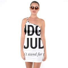 Judge Judy Wouldn t Stand For This! One Soulder Bodycon Dress
