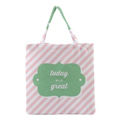 Today Will Be Great Grocery Tote Bag