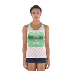 Today Will Be Great Women s Sport Tank Top