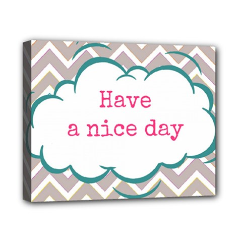 Have A Nice Day Canvas 10  X 8