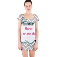 Have A Nice Day Short Sleeve Bodycon Dress