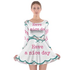 Have A Nice Day Long Sleeve Skater Dress