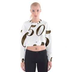 Number 50 Elegant Gold Glitter Look Typography 50th Anniversary Cropped Sweatshirt