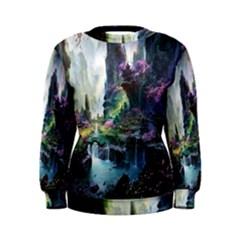 Fantastic World Fantasy Painting Women s Sweatshirt