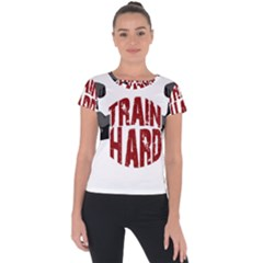 Train Hard Short Sleeve Sports Top
