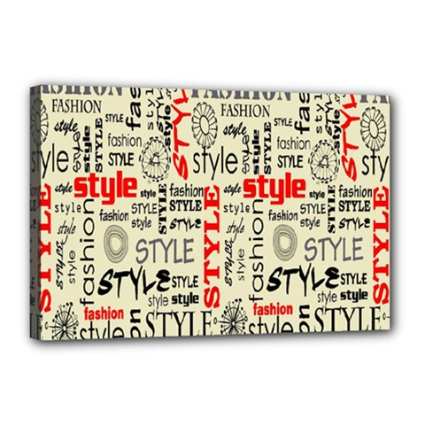 Backdrop Style With Texture And Typography Fashion Style Canvas 18  X 12
