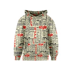 Backdrop Style With Texture And Typography Fashion Style Kids  Pullover Hoodie