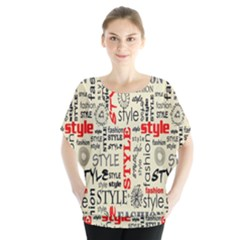 Backdrop Style With Texture And Typography Fashion Style Blouse