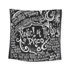 Panic ! At The Disco Lyric Quotes Square Tapestry (small)