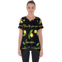 When Life Gives You Lemons Cut Out Side Drop Tee