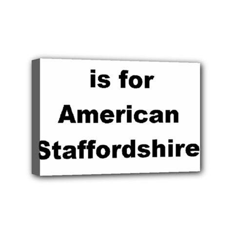 A Is For American Staffordshire Terrier Mini Canvas 6  X 4