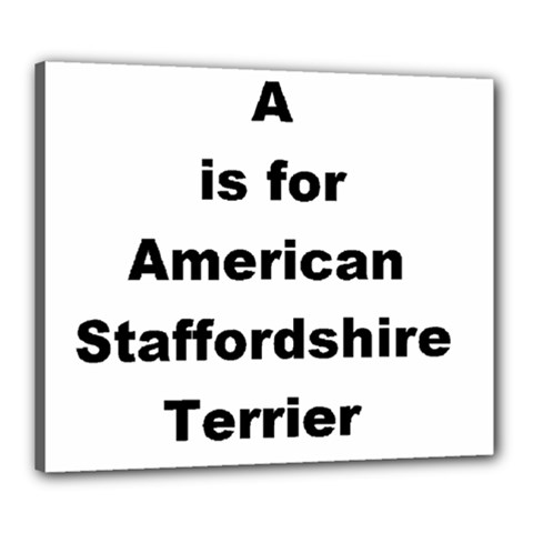 A Is For American Staffordshire Terrier Canvas 24  X 20