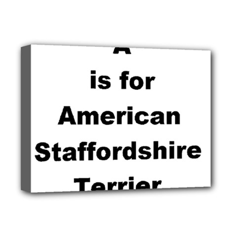 A Is For American Staffordshire Terrier Deluxe Canvas 16  X 12