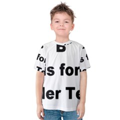 B Is For Border Terrier Kids  Cotton Tee