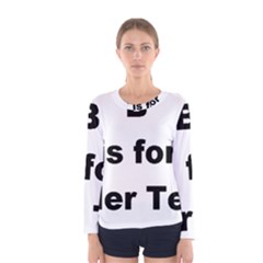 B Is For Border Terrier Women s Long Sleeve Tee
