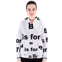 B Is For Border Terrier Women s Zipper Hoodie