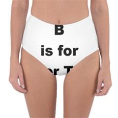 B Is For Border Terrier Reversible High Waist Bikini Bottoms