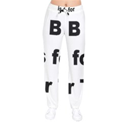 B Is For Border Terrier Drawstring Pants