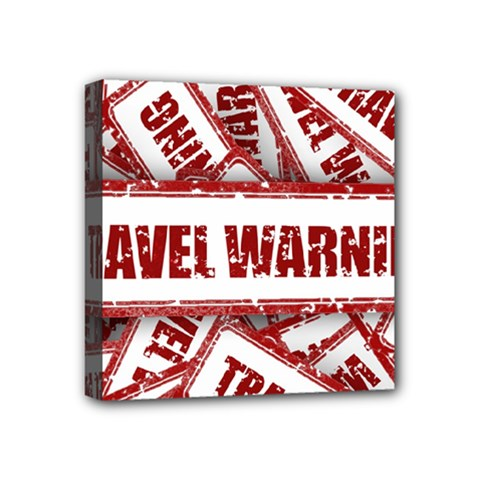 Travel Warning Shield Stamp Mini Canvas 4  X 4