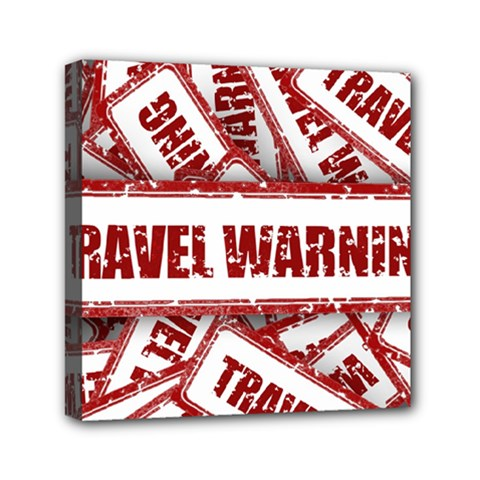 Travel Warning Shield Stamp Mini Canvas 6  X 6