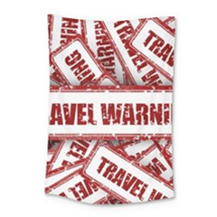 Travel Warning Shield Stamp Small Tapestry
