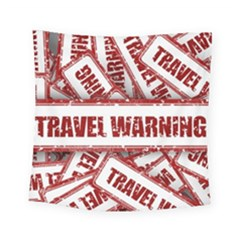 Travel Warning Shield Stamp Square Tapestry (small)