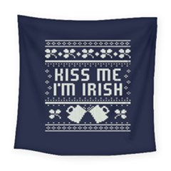 Kiss Me I m Irish Ugly Christmas Blue Background Square Tapestry (large)