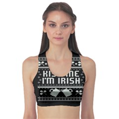 Kiss Me I m Irish Ugly Christmas Black Background Sports Bra