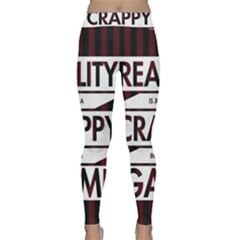 Reality Is Just A Crappy Boring Game Classic Yoga Leggings