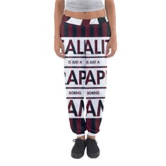 Reality Is Just A Crappy Boring Game Women s Jogger Sweatpants