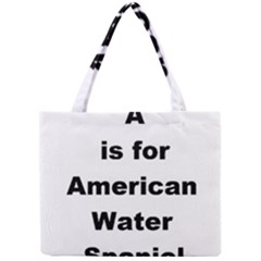 A Is For American Water Spaniel Mini Tote Bag
