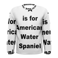 A Is For American Water Spaniel Men s Long Sleeve Tee