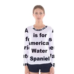 A Is For American Water Spaniel Women s Long Sleeve Tee