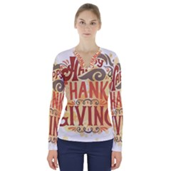 Happy Thanksgiving Sign V Neck Long Sleeve Top