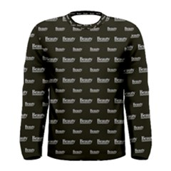 Beauty Moments Phrase Pattern Men s Long Sleeve Tee