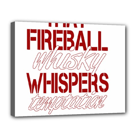 Fireball Whiskey Humor  Canvas 14  X 11