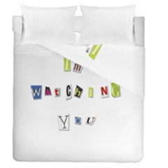 I Am Watching You Duvet Cover Double Side (queen Size)