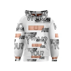Who Are You Kids  Pullover Hoodie