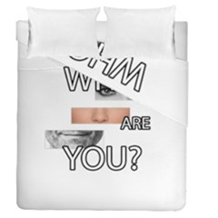 Who Are You Duvet Cover Double Side (queen Size)